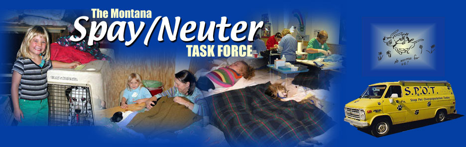 The Montana Spay/Neuter Task Force